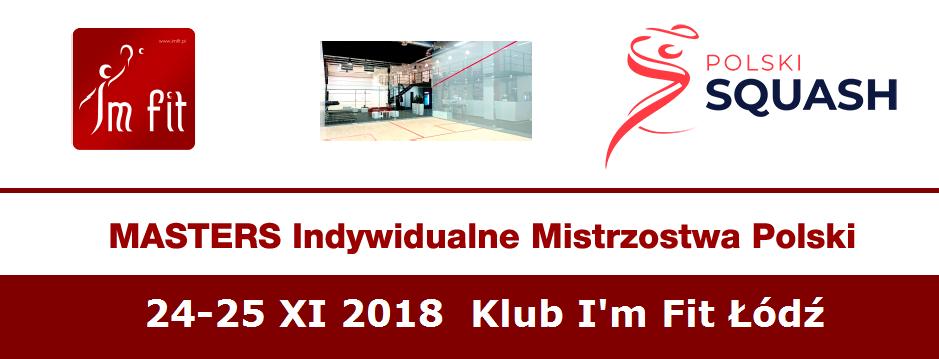 Masters Indywidualne Mistrzostwa Polski 2018