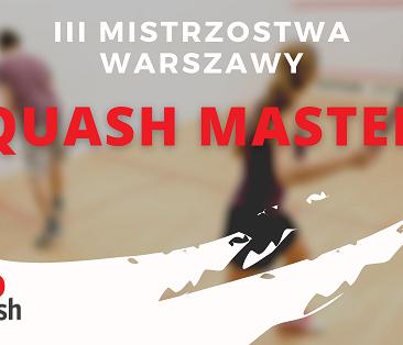 Mistrzostwa Warszawy Squash Masters 2021 kat. A